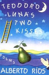 Teodora Lunas Two Kisses - Poems