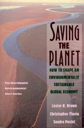 Saving the Planet - How To Shape an Environmentally Sustainable Global Economy (Paper) | Lester R. Brown |