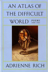 An Atlas of the Difficult World | Adrienne Rich |
