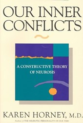Our Inner Conflicts - A Constructive Theory of Neurosis Rev | Karen Horney |