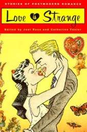 Love is Strange - Stories of Postmodern Romance