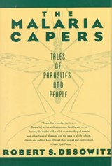 The Malaria Capers - More Tales of Parasites & People - Research & Reality (Paper) | Robert S Desowitz |