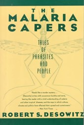 The Malaria Capers - More Tales of Parasites & People - Research & Reality (Paper)