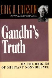 Gandhi's Truth - On the Origins of Militant Nonviolence Reissue