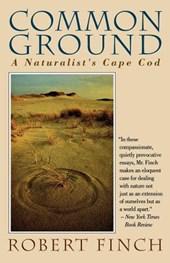 Common Ground - A Naturalist's Cape Cod