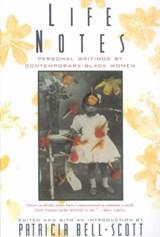 Life Notes - Personal Writings by Comtemporary Black Women (Paper) | P. Bell-scott |