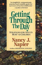 Getting through the Day - Strategies for Adults Hurt as Children (Paper) | N Napier |