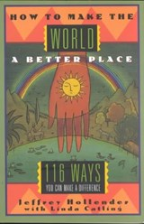 Making the World a Better Place - 116 Ways You Can Make a Difference | Linda Catling |