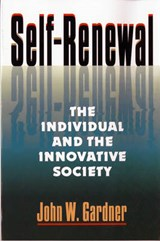 Self-Renewal | John W. Gardner |