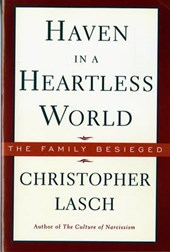 Haven in a Heartless World - The Family Besieged