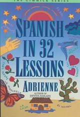 Spanish in 32 Lessons | Adrienne Adrienne |