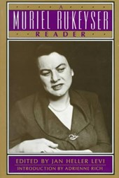 A Muriel Rukeyser Reader (Paper)