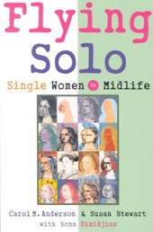Flying Solo - Single Women in Midlife | Carol M. Anderson |