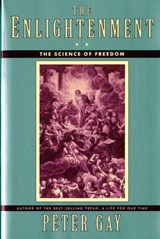 The Enlightenment V 2 - An Interpretation - The Science of Freedom Reissue | Peter Gay |