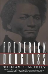 Frederick Douglass | William S Mcfeely |