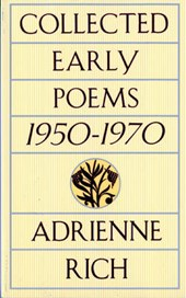 Rich, A: Collected Early Poems 1950-1970