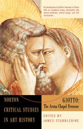 Giotto - The Arena Chapel Frescoes Reissue | James H Stubblebine |