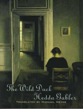 The Wild Duck & Hedda Gabler