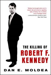The Killing of Robert F. Kennedy - An Investigation of Motive, Means, & Opportunity