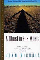 Ghost in the Music | John Nichols |
