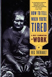 How To Tell When You're Tired - A Brief Examination of Work (Paper)