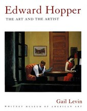 Edward Hopper - The Art and The Artist | Gail Levin |