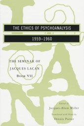 The Ethics of Psychoanalysis - The Seminar of Jacques Lacan Book VII (Paper)