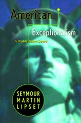 American Exceptionalism  - A Double-Edged Sword (Paper) | Seymour Martin Lipset |
