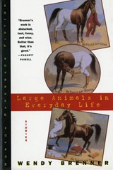 Large Animals in Everyday Life | Wendy Brenner |