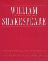 William Shakespeare - A Textual Companion