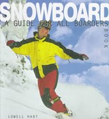 The Snowboard Book | Lowell Hart |