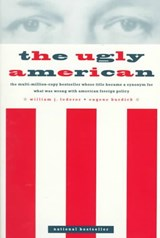 The Ugly American | Lederer, William J. ; Burdick, Eugene |