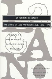 On Feminine Sexuality the Limits of Love and Knowledge - The Seminar of Jaques Lacan Book XX - Encore