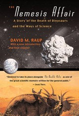 The Nemesis Affair - A Story of the Death of Dinosaurs and the Ways of Science Rev and Exp | David M Raup |