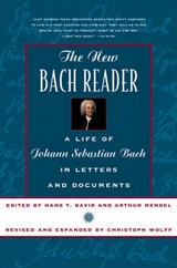 The New Bach Reader  - A Life of Johann Sebastian Bach in Letters & Document (Paper) | Hans T. David |