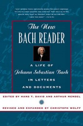 The New Bach Reader  - A Life of Johann Sebastian Bach in Letters & Document (Paper)