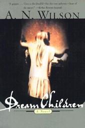 Dream Children - A Novel