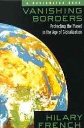 Vanishing Borders - Protecting the Planet in the Age of Globalization