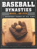 Baseball Dynasties - The Greatest Teams of All Time | Eddie Epstein |