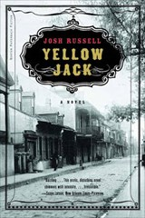 Yellow Jack - A Novel | Josh Russell |