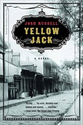 Yellow Jack - A Novel