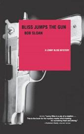 Bliss Jumps the Gun - A Lenny Bliss Mystery