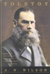 Tolstoy - A Biography | A N Wilson |