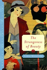The Strangeness of Beauty | Lydia Minatoya |