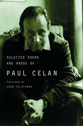 The Selected Poems & Prose of Paul Celan