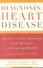 Diagnosis - Heart Disease - Answers to Your Questions About Recovery & Lasting Health | John W. Farquhar |