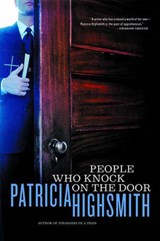 The People Who Knock on the Door | Patricia Highsmith |