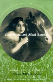 Dark Horses & Black Beauties - Animals, Women, a Passion