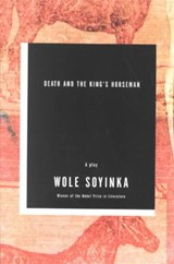 Death and the King's Horseman | Wole Soyinka |