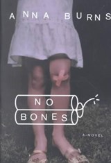 No Bones | Anna Burns |